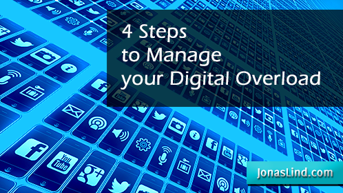 4 Steps to Manage your Digital Overload