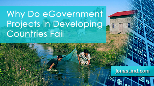 Why Do eGovernment Projects in Developing Countries Fail?